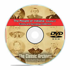Indiana IN Vol 2 People Cities Towns History and Genealogy 103 Books DVD CD B37