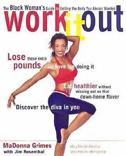 Work It Out: The Black Woman's Guide to Getting the Body You Always Wanted