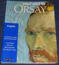 YOUR VISIT TO ORSAY '99 Valérie Mettais Paperback Architecture Scupture Painting