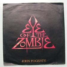 "JOHN FOGERTY (SP 45T 7"") EYE OF THE ZOMBIE"