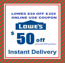 One Lowes $50 OFF $250 Online Promotion code Instant E-delivery Exp 1/28/2017