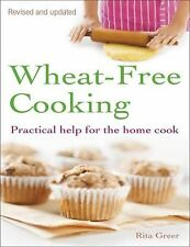 Wheat-Free Cooking: Practical Help for the Home Cook, Greer, Rita, New Books