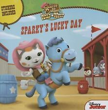 Sheriff Callie's Wild West Sparky's Lucky Day by Disney Book Group (2016,...