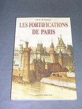 Fortifications Guy Le Halle Les fortifications de Paris Editions Horvath
