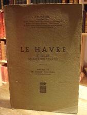 Th. Nègre  LE HAVRE étude de géographie urbaine 1947