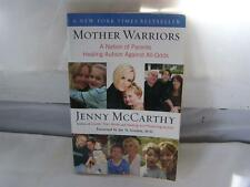 Mother Warriors: A Nation of Parents Healing Autism Against All Odds