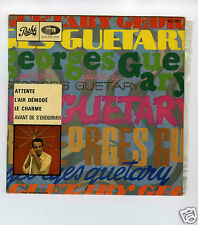 45 RPM EP GEORGES GUETARY ATTENTE