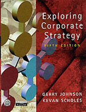 Prof Gerry Johnson, Prof Kevan Scholes Exploring Corporate Strategy: Text Only V