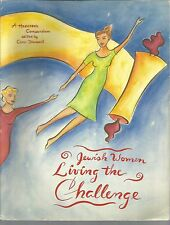 Jewish Women Living the Challenge A Hadassah Compendium 1997 PB Carol Diament