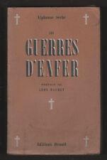 █ Alphonse Séché LES GUERRES D'ENFER Léon Daudet 14-18 █