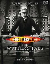 Doctor Who: The Writer's Tale by Benjamin Cook, Russell T. Davies (Hardback, 200