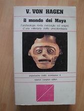 Il mondo dei Maya di V.Von Hagen Paperbacks civiltà scomparse 4 Ed.Newton 1978