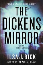 The Dark Passages: The Dickens Mirror Bk. 2 by Ilsa J. Bick (2015, Hardcover)