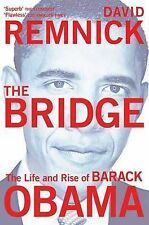 """The Bridge: The Life and Rise of Barack Obama, David Remnick, """"AS NEW"""" Book"""