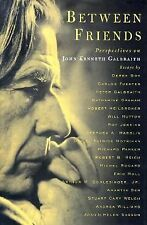 Between Friends: Perspectives on John Kenneth Galbraith-ExLibrary