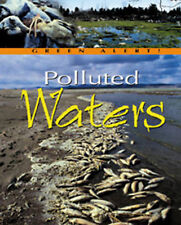Polluted Waters  (Green Alert), Jennifer Stefanow, New Book