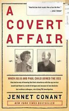 A Covert Affair: When Julia and Paul Child joined the OSS they had no way of kno