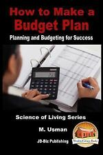 How to Make a Budget Plan - Planning and Budgeting for Success by M. Usman...
