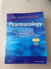 Pharmacology A Nursing Process Approach 7th edition Used