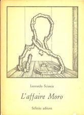 Leonardo Sciascia: L'affaire Moro. 2^ ediz