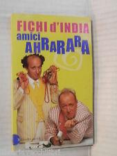 AMICI AHRARARA Fichi d India Baldini & Castoldi Le formiche 54 libro romanzo di