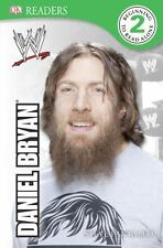 DK Reader Level 2:  WWE Daniel Bryan (DK Readers: Level 2)-ExLibrary