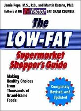 The Low-Fat Supermarket Shopper's Guide: Making Healthy Choices from Thousands o