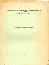 """W.GREENWAY - """"ARCHDEACONS OF CARMARTHEN IN THE 14th CENTURY"""" - ANTIQUARY (1960)"""