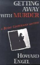 Benny Cooperman Mystery: Getting Away with Murder by Howard Engel (2001,...