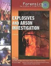 Explosives and Arson Investigation (Forensics, the Science of Crime-So-ExLibrary