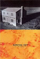 Survival City: Adventures Among the Ruins of Atomic ...
