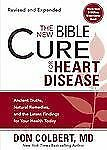 The New Bible Cure for Heart Disease: Ancient Truths, Natural Remedies, and the