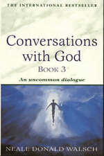 Conversations with God: An Uncommon Dialogue: Bk. 3, Neale Donald Walsch, Paperb