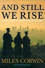 And Still We Rise: The Trials and Triumphs of Twelve Gifted Inner-city High Sch