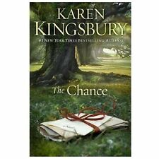 The Chance: A Novel Kingsbury, Karen Paperback