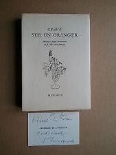 """ Gravé sur un oranger "" Edit° Mermod illustrée, 1948 + Carte Editeur SIGNéE"