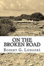 Healing the Soul, Skyclad: On the Broken Road : To a Magical Other by Robert...