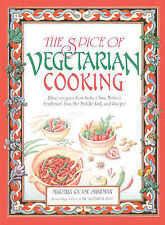 The Spice of Vegetarian Cooking: Ethnic Recipes from India, China, Mexico,...