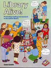 Library Alive: Prompting Reading and Research in the School Library (Teacher's B