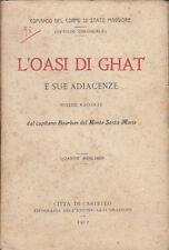 COLONIALISMO BOURBON DEL MONTE SANTA MARIA L'OASI DI GHAT E SUE ADIACENZE 1912
