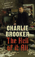 The Hell of It All, Brooker, Charlie, New Book mon0000015290
