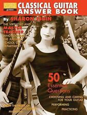 Classical Guitar Answer Book - Sharon Isbin (50 Essential Questions)