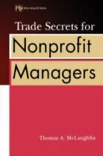 Trade Secrets for Nonprofit Managers (Wiley Nonprofit Law, Finance and Managemen