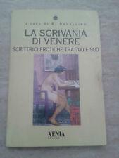 E. Badellino - LA SCRIVANIA DI VENERE - 1994 - 1° Ed. Xenia