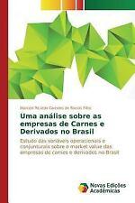 Uma Analise Sobre As Empresas de Carnes e Derivados No Brasil by Barros Filho...