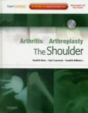 Arthritis and Arthroplasty: The Shoulder: Expert Consult - Online, Print and DVD
