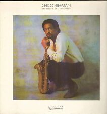 "LP 12"" 30cms: Chico Freeman: tradition in transition, elektra A2"