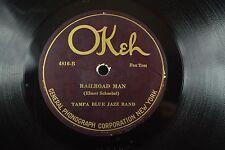 Tampa Blue Jazz Band Hot Dance Jazz Okeh 78 RPM-Railroad Man/Keep Off My Shoes
