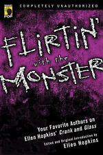 Flirtin' With the Monster: Your Favorite Authors on Ellen Hopkins' Crank and Gla