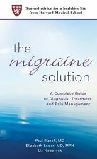 THE MIGRAINE SOLUTION BY PAUL RIZZOLI, MD